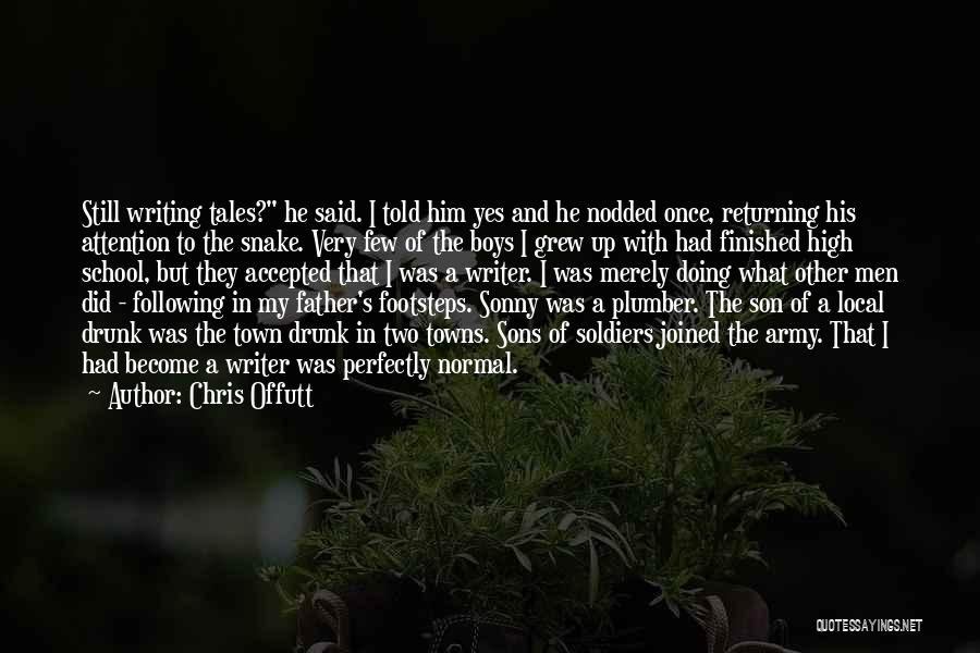 Following Up Quotes By Chris Offutt