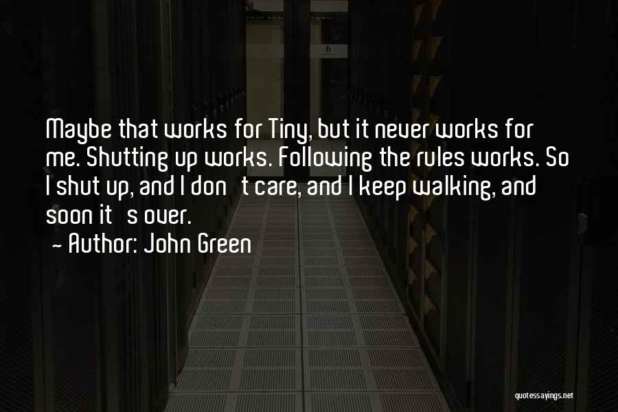 Following Up Quotes By John Green