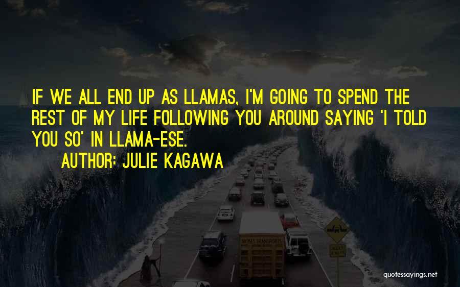Following Up Quotes By Julie Kagawa