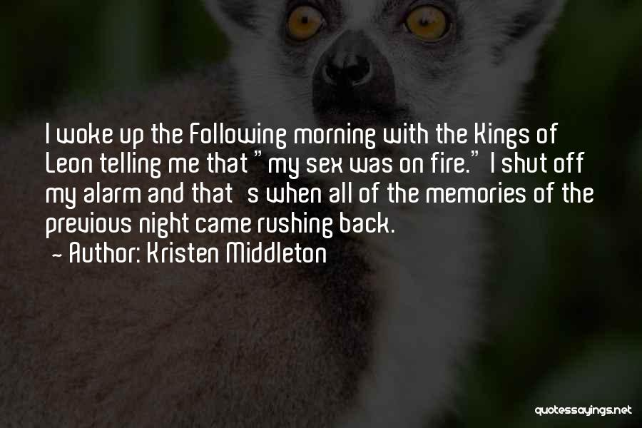 Following Up Quotes By Kristen Middleton
