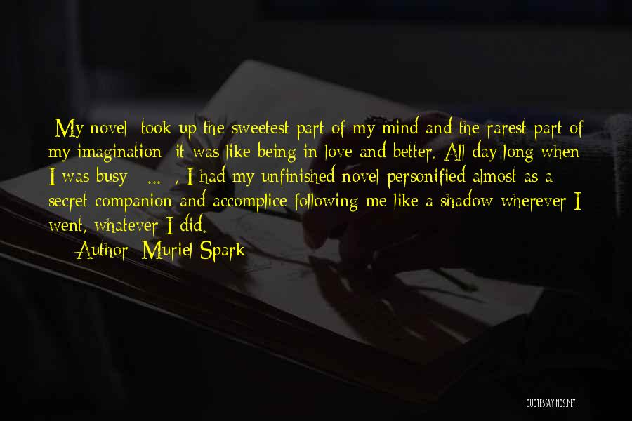 Following Up Quotes By Muriel Spark