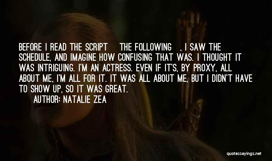Following Up Quotes By Natalie Zea