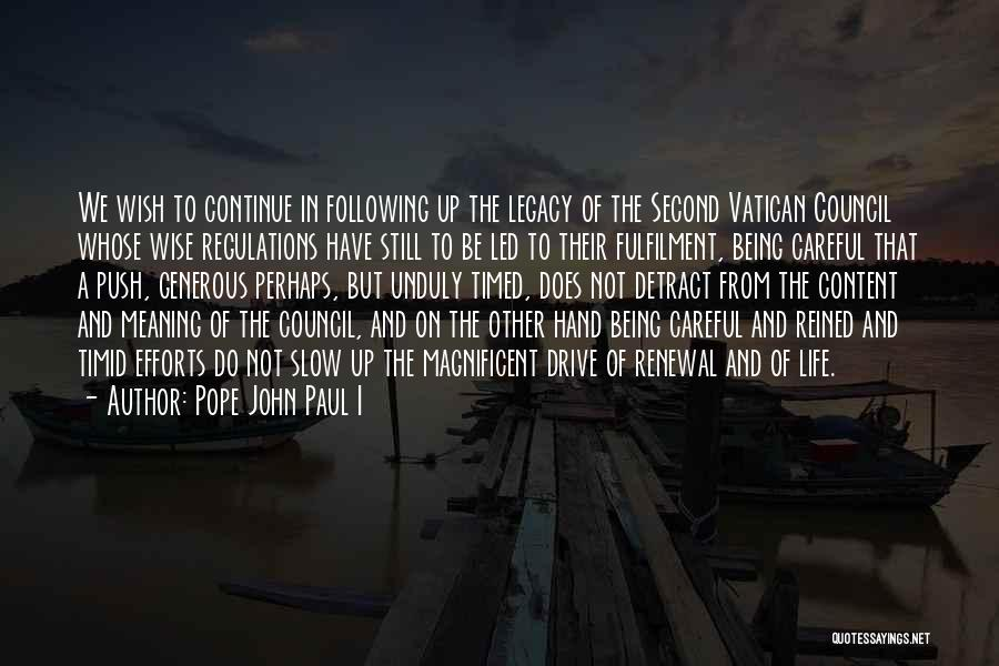 Following Up Quotes By Pope John Paul I