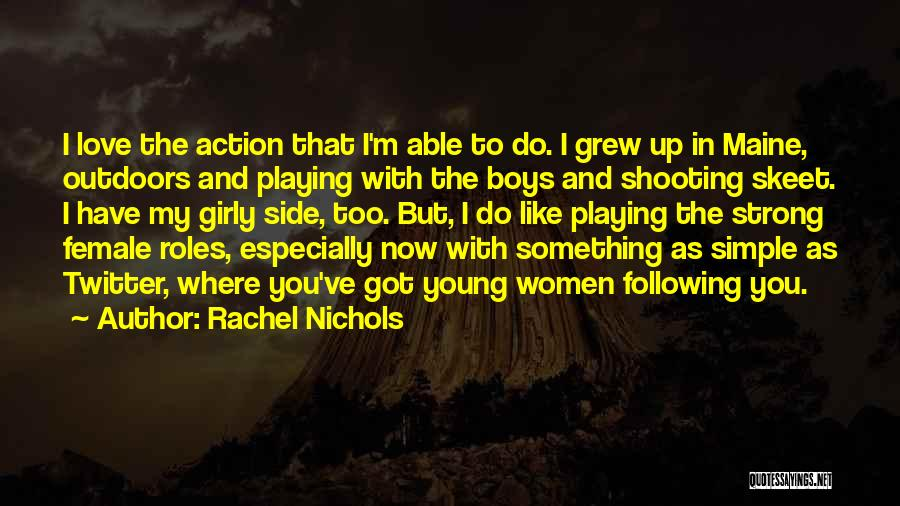 Following Up Quotes By Rachel Nichols