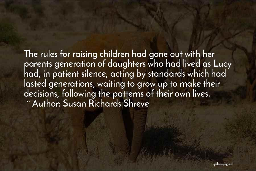 Following Up Quotes By Susan Richards Shreve