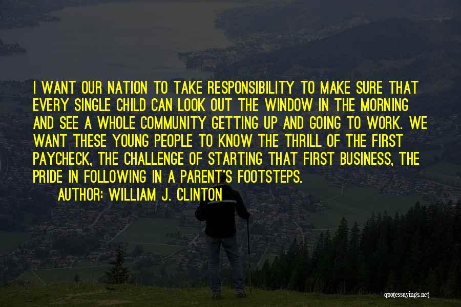 Following Up Quotes By William J. Clinton