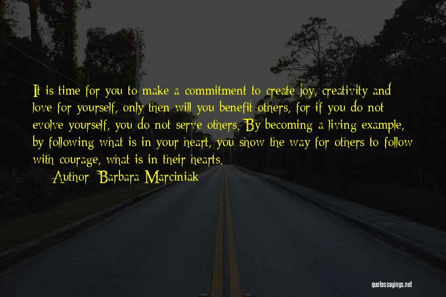 Following Your Joy Quotes By Barbara Marciniak