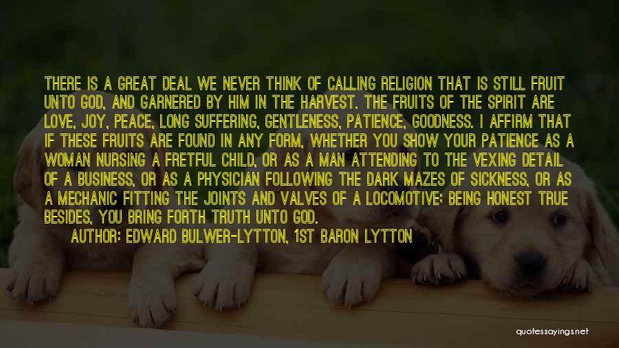 Following Your Joy Quotes By Edward Bulwer-Lytton, 1st Baron Lytton