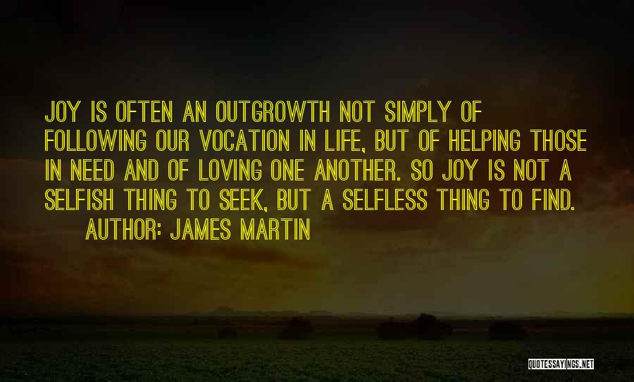 Following Your Joy Quotes By James Martin