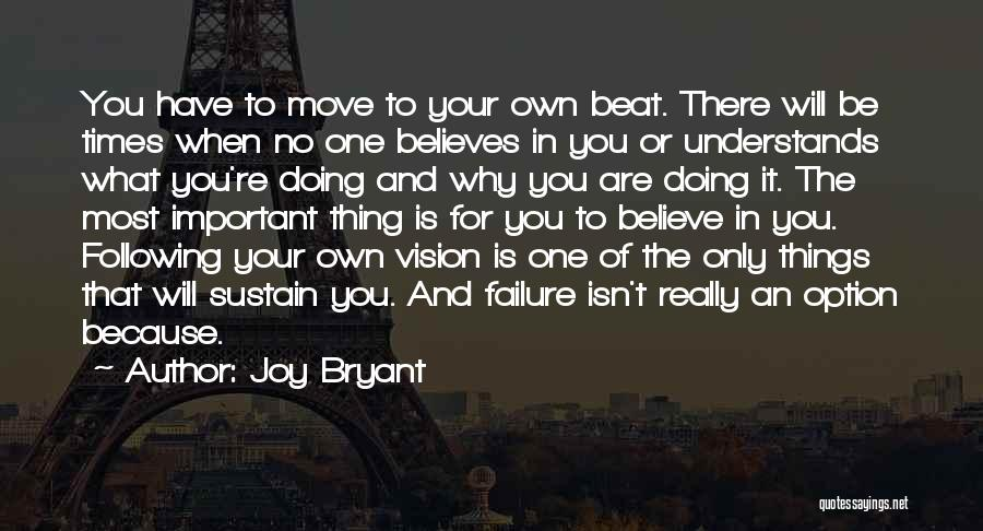 Following Your Joy Quotes By Joy Bryant
