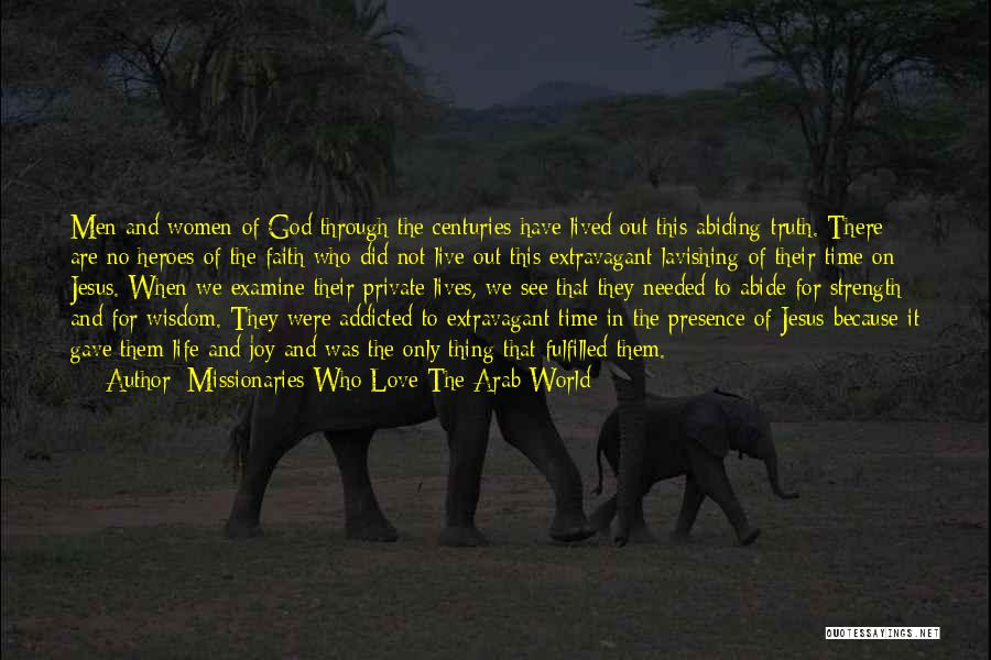 Following Your Joy Quotes By Missionaries Who Love The Arab World