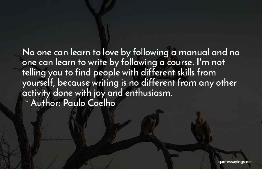 Following Your Joy Quotes By Paulo Coelho