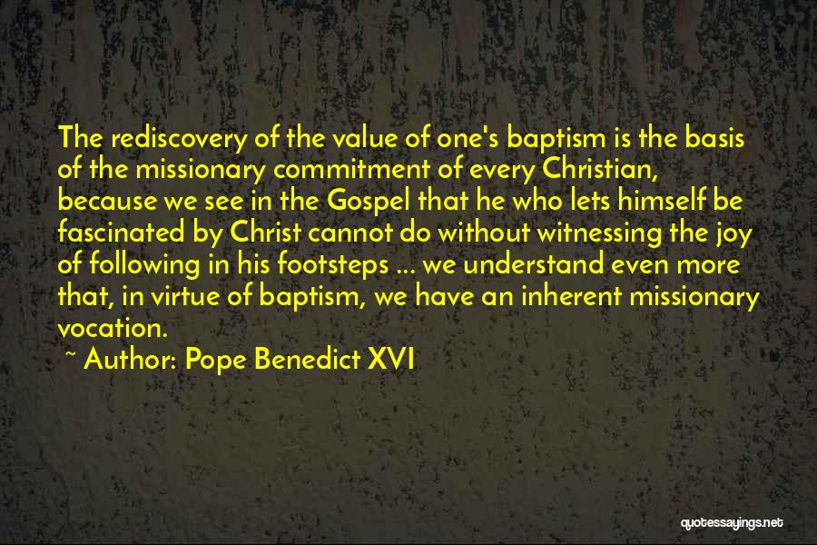 Following Your Joy Quotes By Pope Benedict XVI
