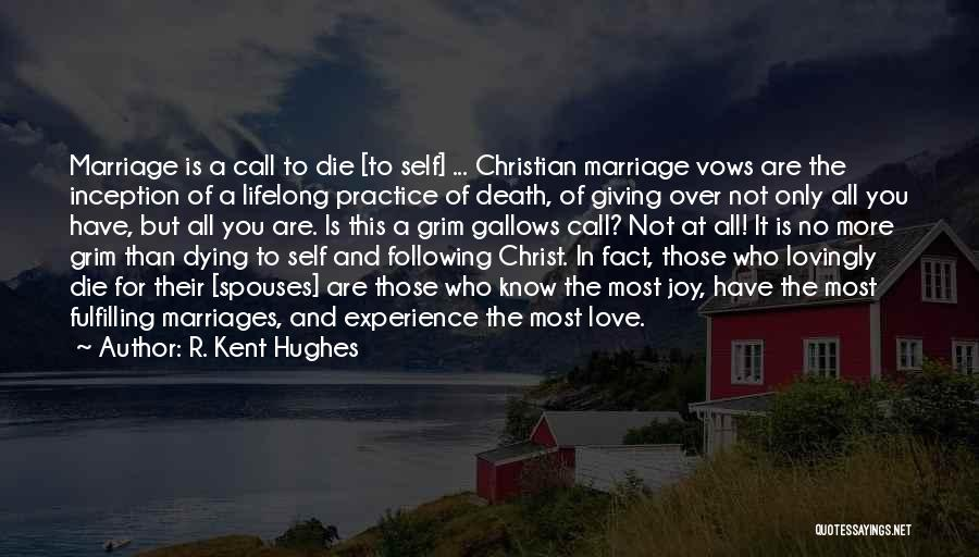Following Your Joy Quotes By R. Kent Hughes
