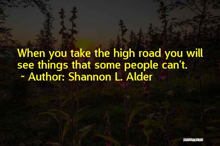 Following Your Joy Quotes By Shannon L. Alder