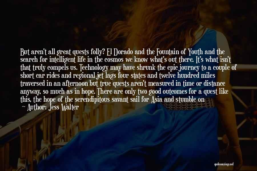 Folly Of Youth Quotes By Jess Walter