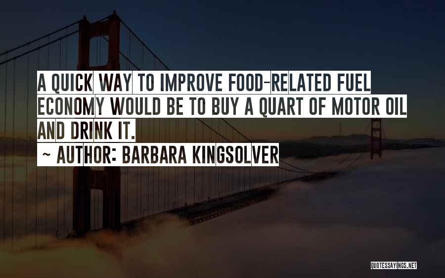 Food And Drink Related Quotes By Barbara Kingsolver