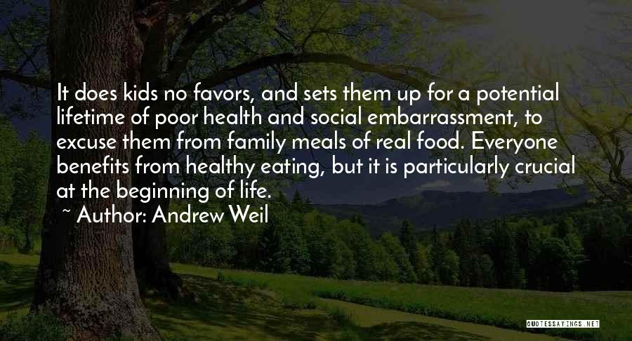 Food And Meals Quotes By Andrew Weil