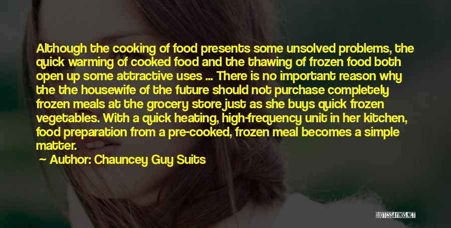 Food And Meals Quotes By Chauncey Guy Suits