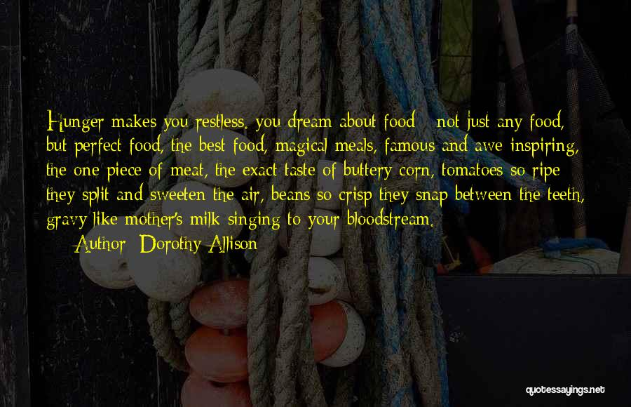 Food And Meals Quotes By Dorothy Allison