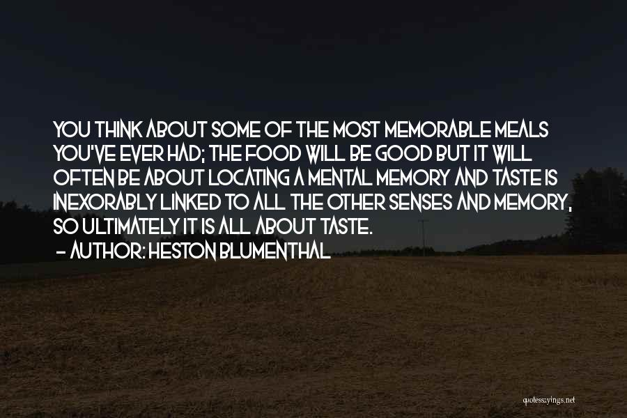 Food And Meals Quotes By Heston Blumenthal