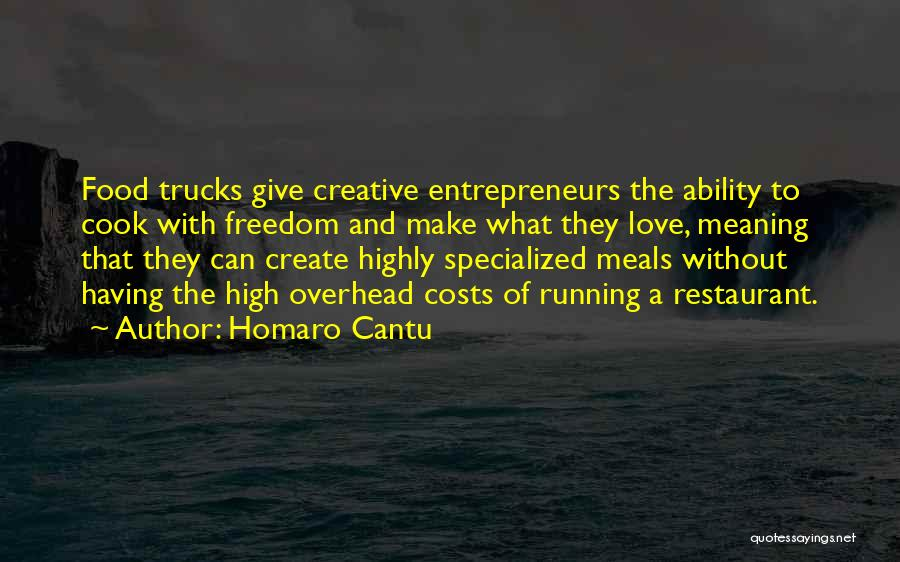 Food And Meals Quotes By Homaro Cantu