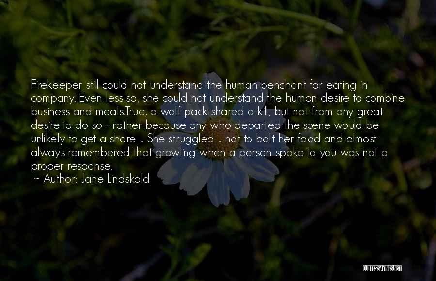 Food And Meals Quotes By Jane Lindskold