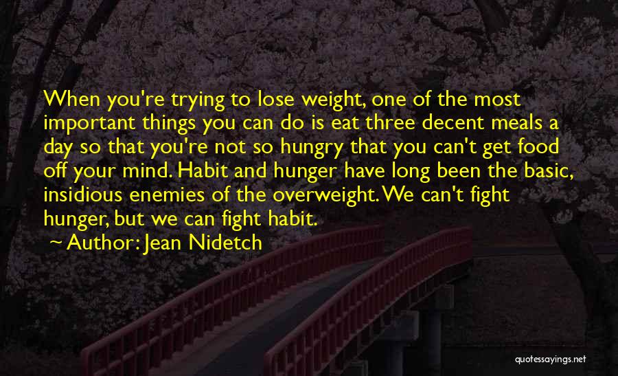 Food And Meals Quotes By Jean Nidetch