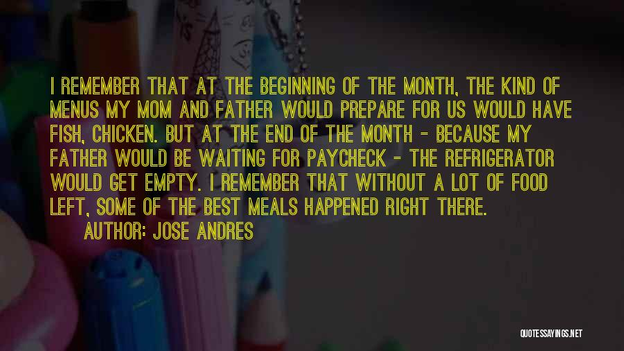 Food And Meals Quotes By Jose Andres