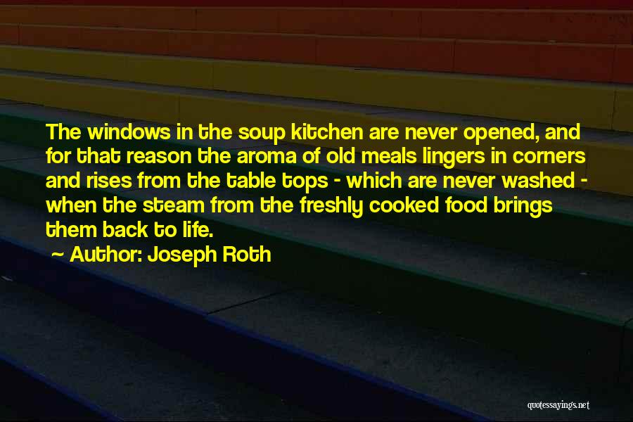 Food And Meals Quotes By Joseph Roth
