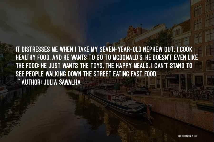 Food And Meals Quotes By Julia Sawalha