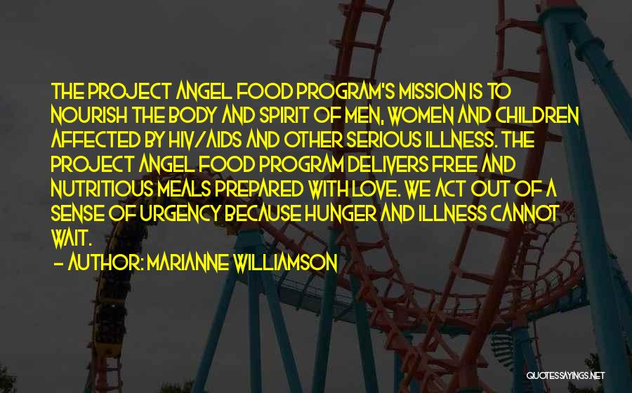 Food And Meals Quotes By Marianne Williamson