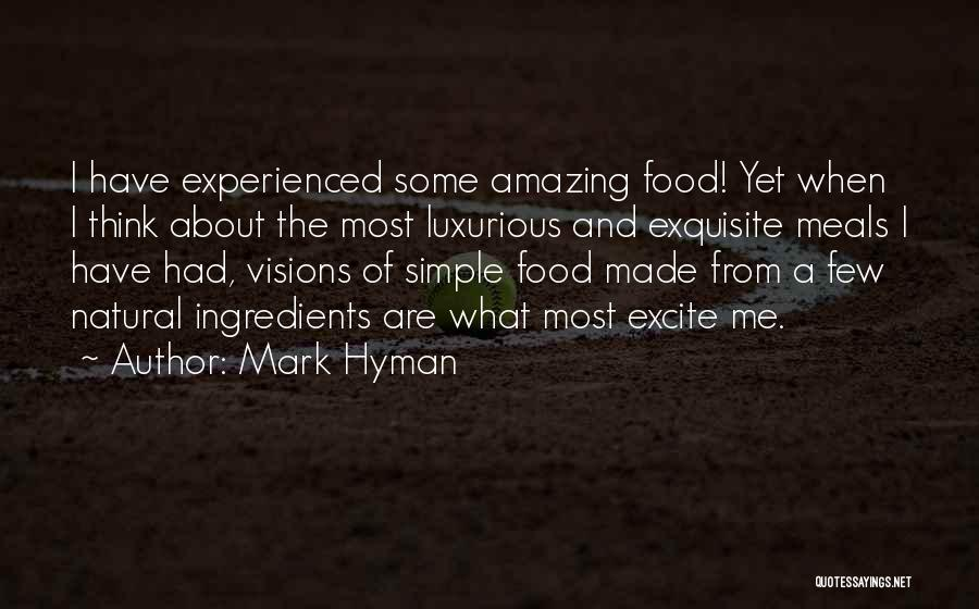 Food And Meals Quotes By Mark Hyman