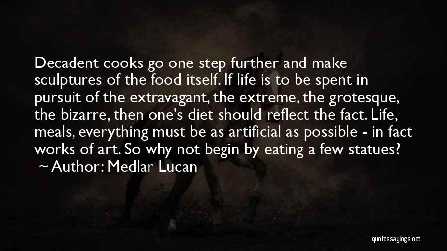 Food And Meals Quotes By Medlar Lucan
