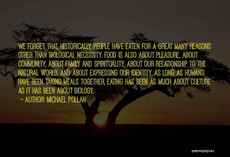Food And Meals Quotes By Michael Pollan