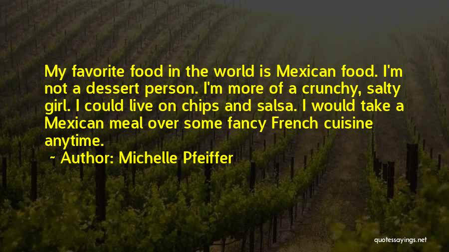 Food And Meals Quotes By Michelle Pfeiffer