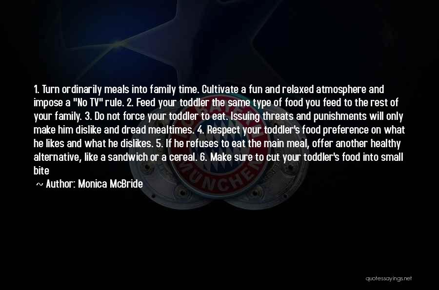 Food And Meals Quotes By Monica McBride