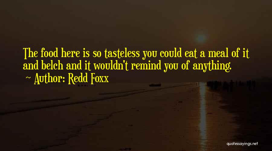 Food And Meals Quotes By Redd Foxx