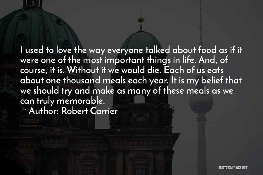 Food And Meals Quotes By Robert Carrier