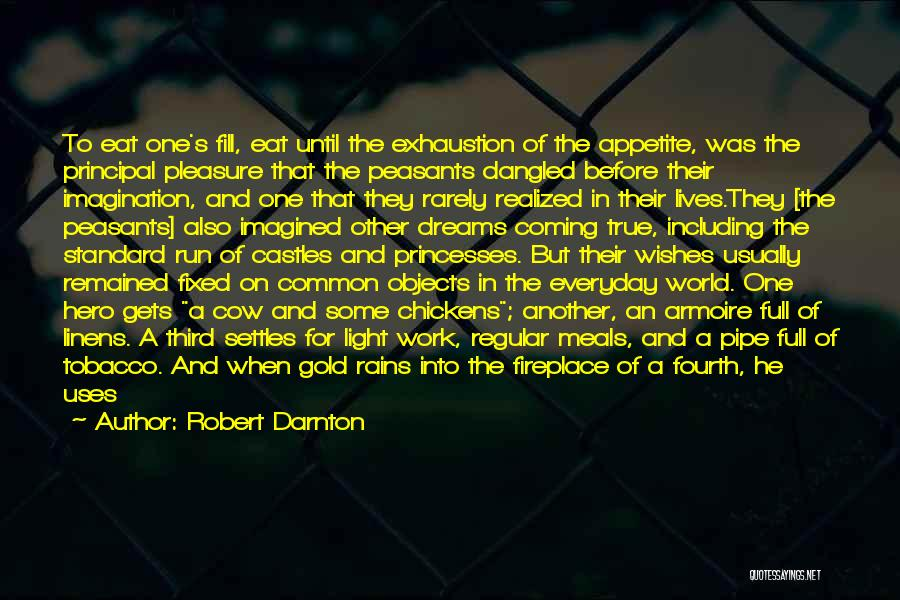 Food And Meals Quotes By Robert Darnton