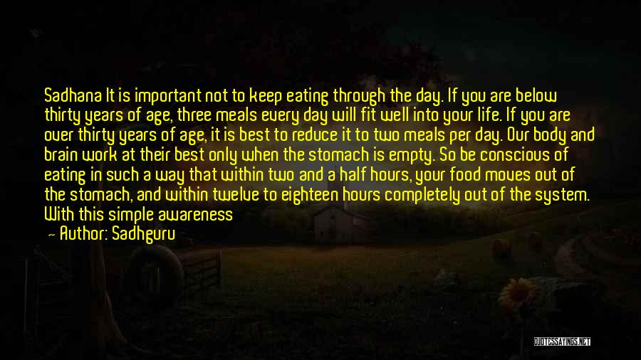 Food And Meals Quotes By Sadhguru