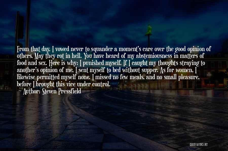 Food And Meals Quotes By Steven Pressfield