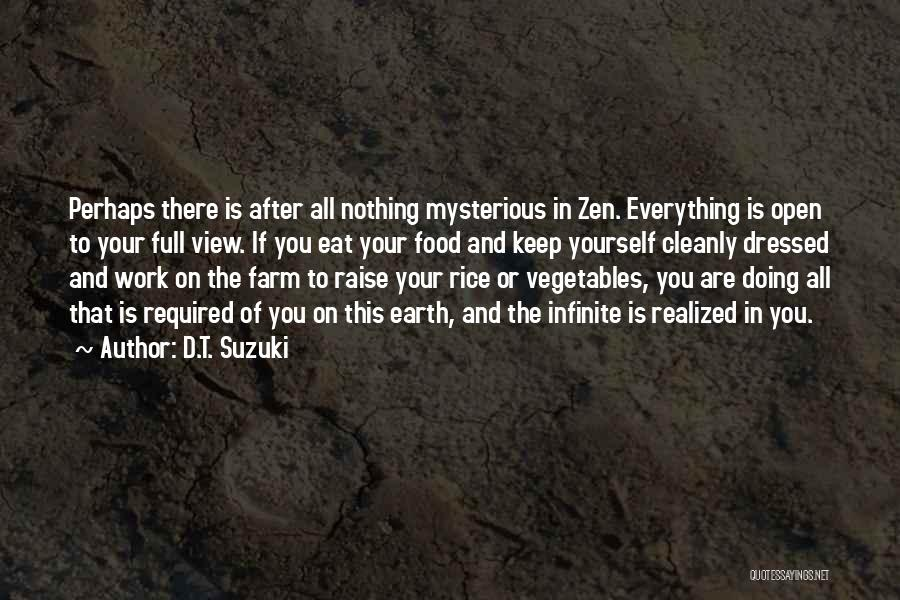Food Is Everything Quotes By D.T. Suzuki