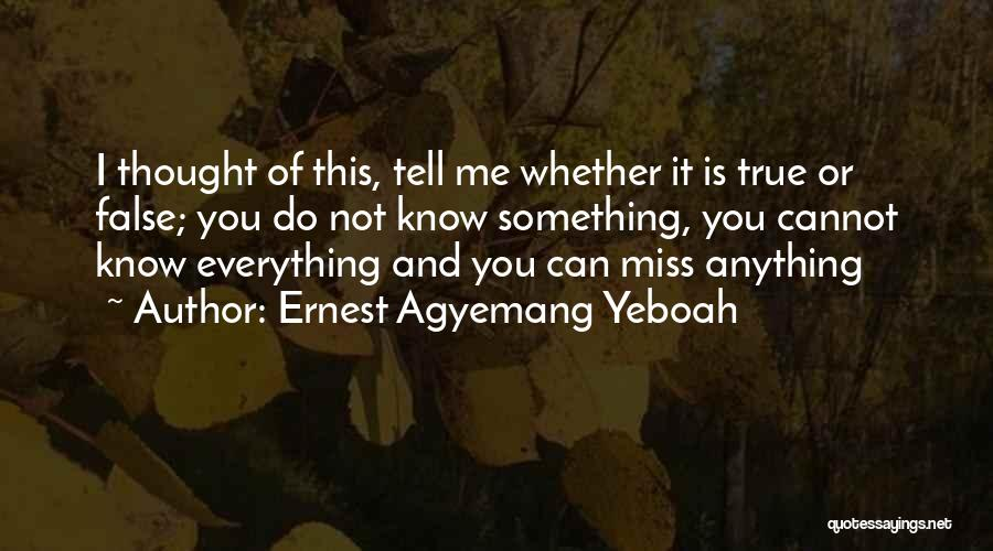 Food Is Everything Quotes By Ernest Agyemang Yeboah