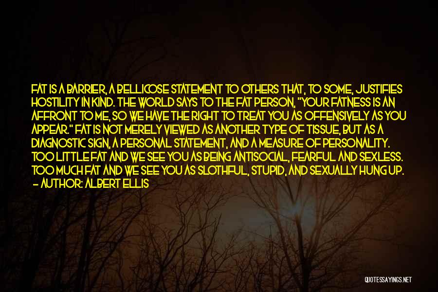 Food Treat Quotes By Albert Ellis