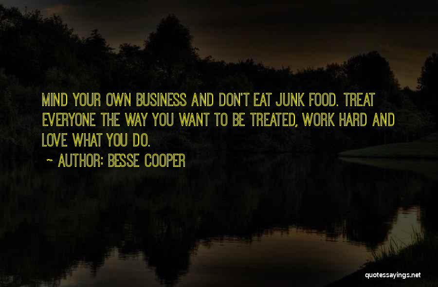 Food Treat Quotes By Besse Cooper