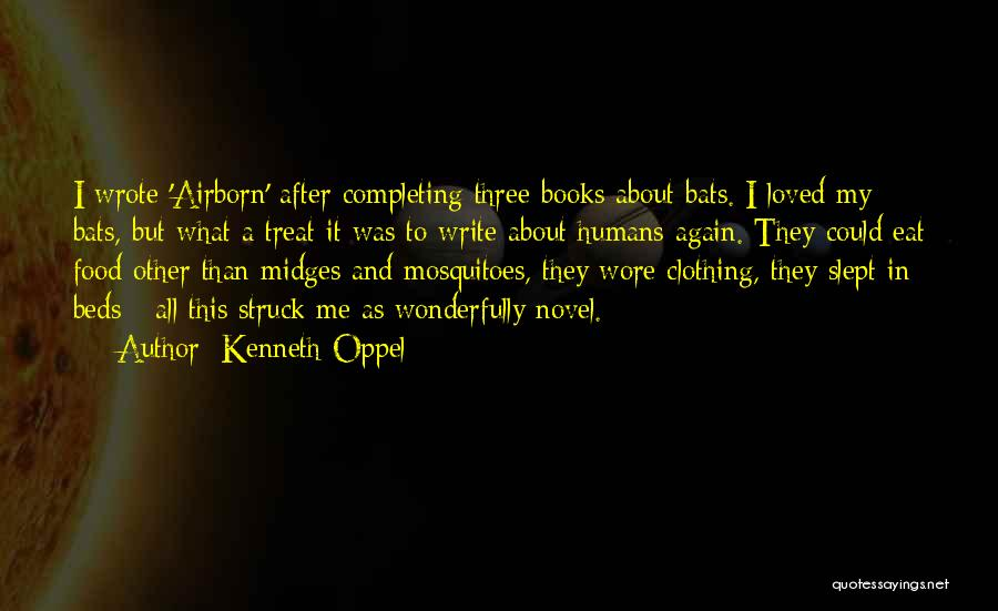 Food Treat Quotes By Kenneth Oppel