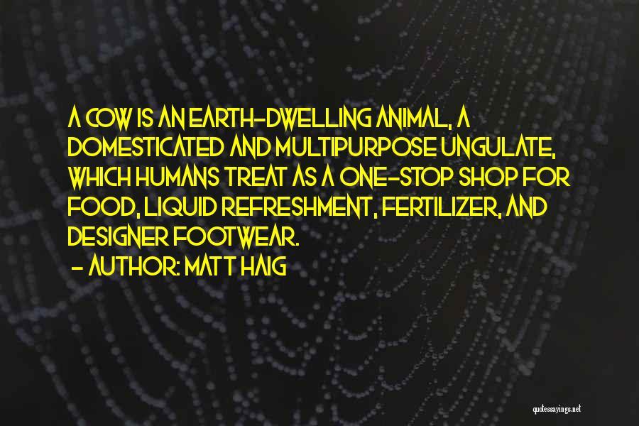 Food Treat Quotes By Matt Haig