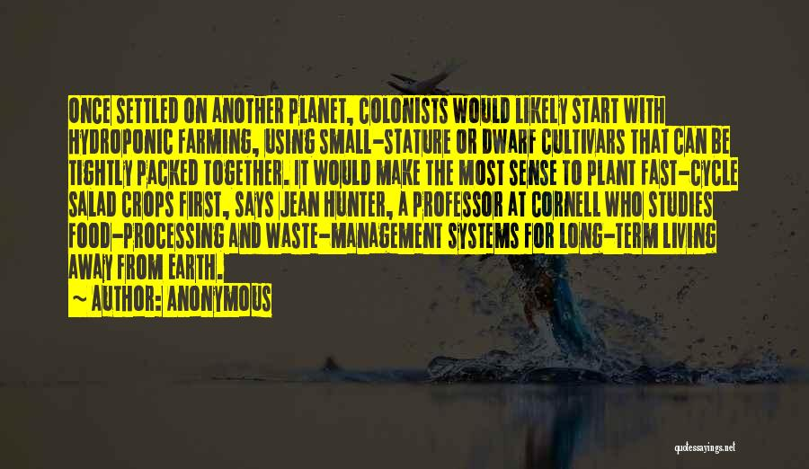 Food Waste Management Quotes By Anonymous