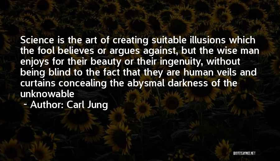 Fool To Believe Quotes By Carl Jung
